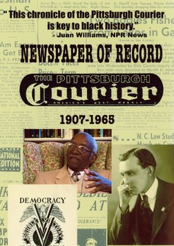 Newspaper of Record - The Pittsburgh Courier: An African American Newspaper