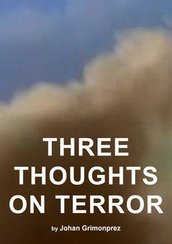 Three Thoughts on Terror - Philosophical Views on Terrorism