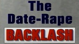 Date Rape Backlash - Media & the Denial of Rape