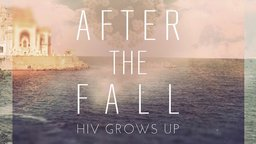 After the Fall: HIV Grows Up - Behind the Romanian AIDS Epidemic