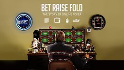 Bet Raise Fold - The Story of Online Poker