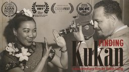 Finding Kukan - Uncovering the Story of An Asian-American Female Producer from the 1940's