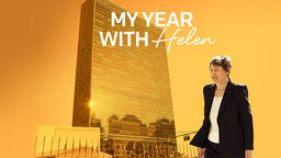 My Year With Helen - The United Nations Chooses a New Secretary General