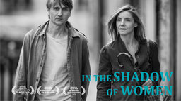 In The Shadow Of Women - L'ombre Des Femmes