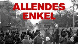 Allendes Enkel - Protesters in Chile Fight to Deprivatize Education